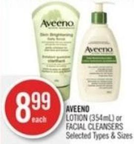 Aveeno Lotion (354ml) or Facial Cleansers