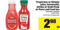 Tropicana Or Simply Juice - Lemonade - Drinks Or Gold Peak Or Pure Leaf Iced Tea - 1.54-1.75 L