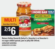 Nature Valley Sweet & Salty 6's - Smucker's Or Smucker's No Sugar Added Spread - Jam Or Jelly 250-310 Ml