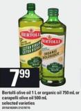 Bertolli Olive Oil - 1 L or Organic Oil 750 mL or Carapelli Olive Oil 500 mL