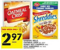 General Mills Oatmeal Crisp Or Honey Nut Cheerios Or Post Shreddies
