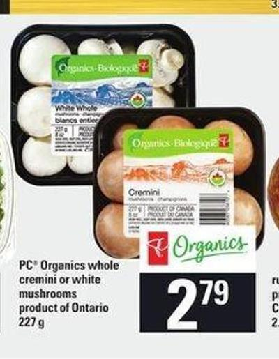 PC Organics Whole Cremini or White Mushrooms - 227 g