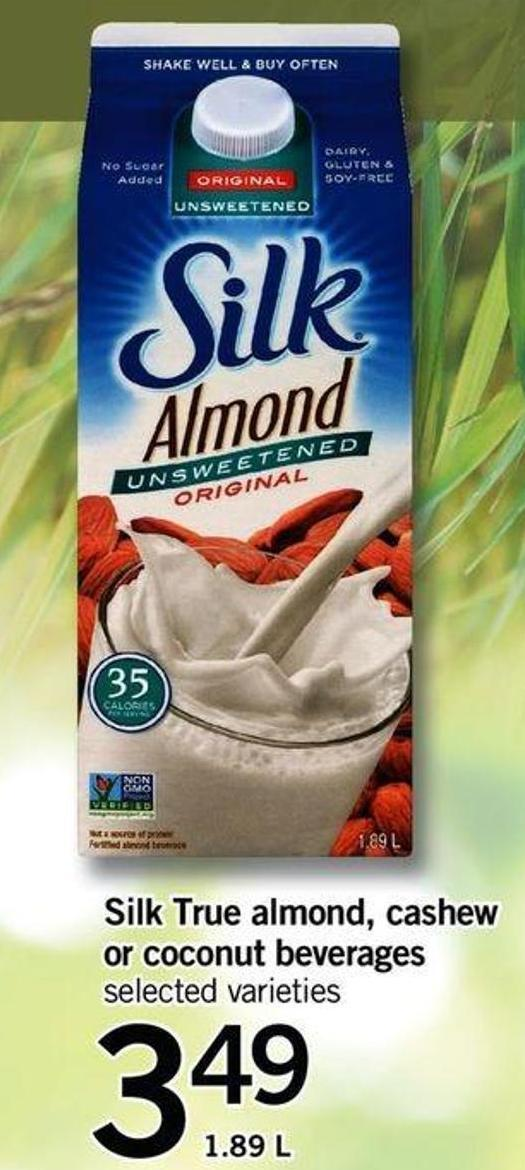 Silk True Almond - Cashew Or Coconut Beverages - 1.89 L