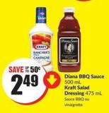 Diana Bbq Sauce 500 mL Kraftsalad Dressing 475 mL