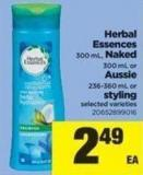 Herbal Essences 300 mL - Naked 300 mL Or Aussie 236-360 mL Or Styling