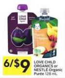 Love Child Organics or Nestlé Organic Purée 128 mL
