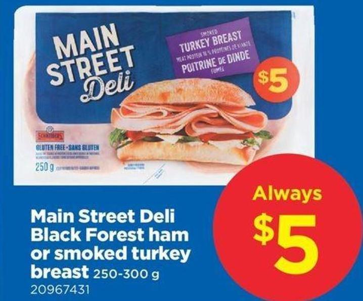 Main Street Deli Black Forest Ham Or Smoked Turkey Breast - 250‑300 G