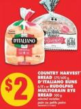Country Harvest Bread - 570/600 g - D'italiano Buns - 6/8's or Rudolphs Multigrain Rye Bread - 500 g