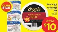 Ziggy's Brie - 550 G Or Tre Stelle Mozzarella Ball - 750 G