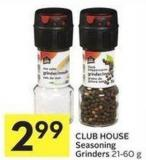 Club House Seasoning Grinders 21-60 g