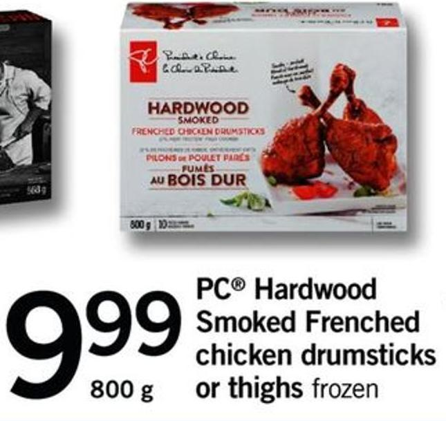 PC Hardwood Smoked Frenched Chicken Drumsticks Or Thighs - 800 G