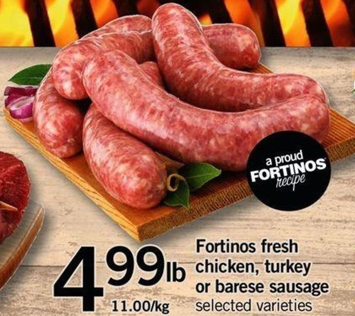 Fortinos Fresh Chicken - Turkey Or Barese Sausage