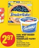 Cool Whip Dessert Topping - 1 L or Tenderflake Pastry - 255-350 g