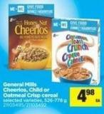 General Mills Cheerios - Child Or Oatmeal Crisp Cereal - 526-778 g