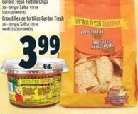 Garden Fresh Gourmet Tortilla Chips Or Salsa 368 - 397g 473 ml