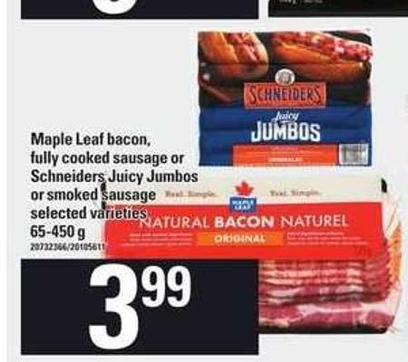 Maple Leaf Bacon - Fully Cooked Sausage Or Schneiders Juicy Jumbos Or Smoked Sausage - 65-450 g