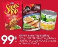 Kraft Stove Top Stuffing 120 g - Green Giant Vegetables 398 mL or Club House Gravies or Sauces 21-45 g