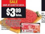 Extra Lean Ground Beef Family Size Or PC Naturally Smoked Bacon Selected Varieties 375/500 G
