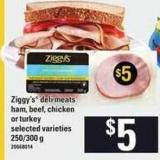 Ziggy's Deli Meats Ham - Beef - Chicken Or Turkey - 250/300 g