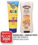 Banana Boat or Hawaiian Tropic Sun Care Products