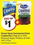 Ocean Spray Sweetened Dried Cranberries Original or 50% Reduced Sugar Product of USA 142-170 g