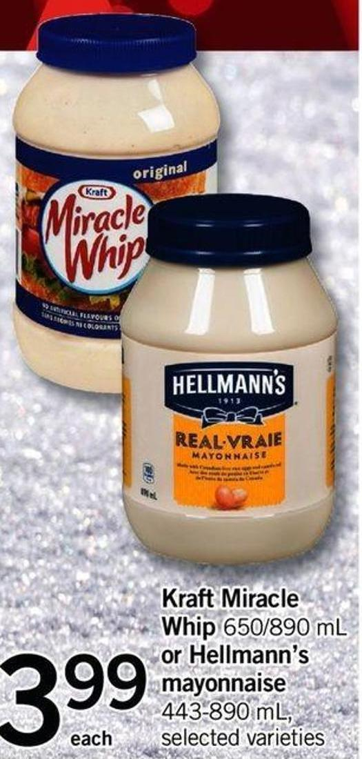 Kraft Miracle Whip - 650/890 Ml Or Hellmann's Mayonnaise - 443-890 Ml