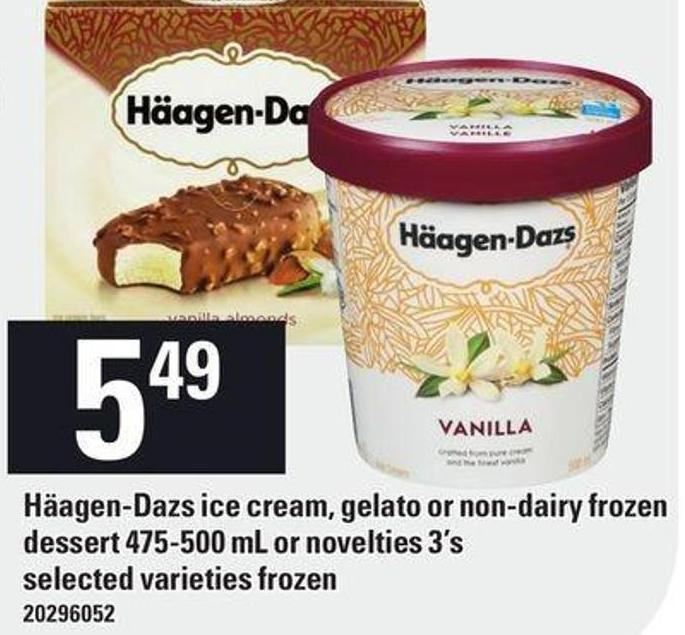 Häagen-dazs Ice Cream - Gelato Or Non-dairy Frozen Dessert 475-500 mL Or Novelties 3's