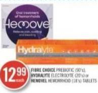 Fibre Choice Prebiotic (90's) Hydralyte Electrolyte (20's) or Hemovel Hemorrhoid (18's) Tablets
