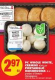 PC Whole White - Cremini - 454 g or Portabello Mushrooms - 4 Ct