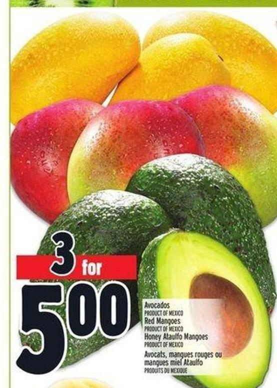 Avocados Product Of Mexico Red Mangoes Product Of Mexico