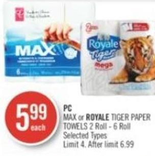 Max or Royale Tiger Paper Towels 2 Roll - 6 Roll