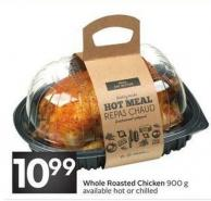 Whole Roasted Chicken 900 g Available Hot or Chilled