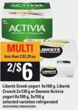 Liberté Greek Yogurt 4x100 G - Liberté Crunch 2x130 G Or Danone Activia Yogurt 8x100 G - 3x150 G