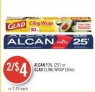Alcan  Foil (25') or Glad Cling Wrap (30m)