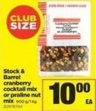 Stock & Barrel Cranberry Cocktail Mix Or Praline Nut Mix - 900 G/1 Kg