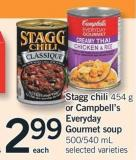Stagg Chili - 454 G Or Campbell's Everyday Gourmet Soup - 500/540 Ml