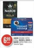 Nabob Ground Coffee (300g) - Maxwell House or Nabob Coffee PODS (12's)