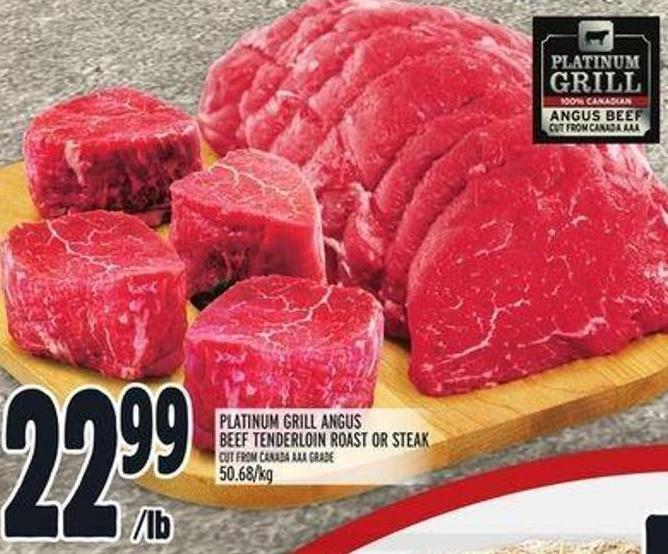 Platinum Grill Angus Beef Tenderloin Roast or Steak
