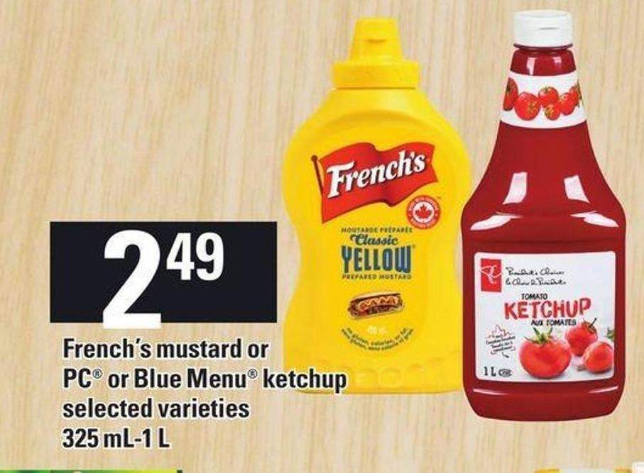 French's Mustard Or PC Or Blue Menu Ketchup - 325 Ml-1 L
