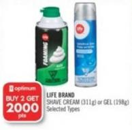 Life Brand Shave Cream (311g) or Gel (198g)