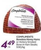 Compliments Boneless Honey Hams or Hickory Smoked Bone-in Ham Steaks