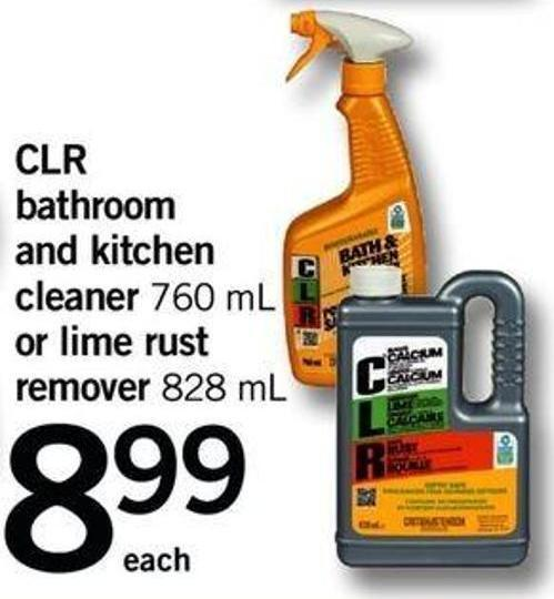 Clr Bathroom And Kitchen Cleaner 760 Ml Or Lime Rust Remover 828 Ml