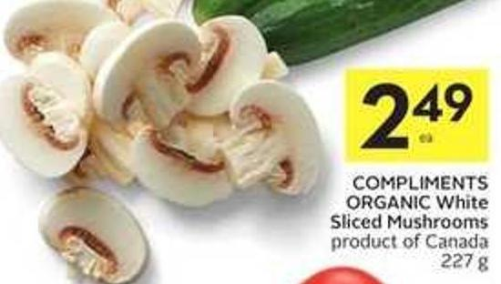 Compliments Organic White Sliced Mushrooms