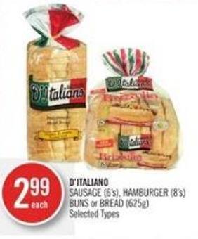 D'italiano Sausage (6's) - Hamburger (8's) Buns or Bread (625g)