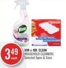 Vim or Mr. Clean Household Cleaners