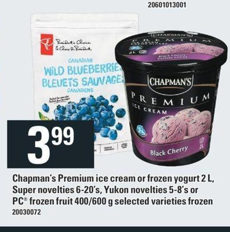 Chapman's Premium Ice Cream Or Frozen Yogurt 2 L - Super Novelties 6-20's - Yukon Novelties 5-8's Or PC Frozen Fruit 400/600 G