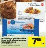 PC Meatless Meatballs - Blue Menu Lentil & Bean Burger Or Meatless Burgers - 454/568 g