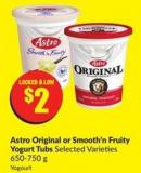 Astro Original or Smooth'n Fruity Yogurt Tubs Selected Varieties 650-750 g