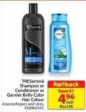 Tresemmé Shampoo or Conditioner or Garnier Belle Color Hair Colour