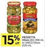 Mezzetta Olives 283-398 mL or Unico Olives 200 mL